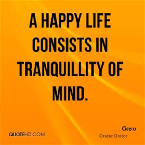 the happy mind a simple guide to living a happier starting today books cicero quotes quotehd