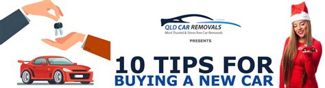 10 Tips On Buying A New Car by Best Automotive Tips Tricks By Car Removals Queensland