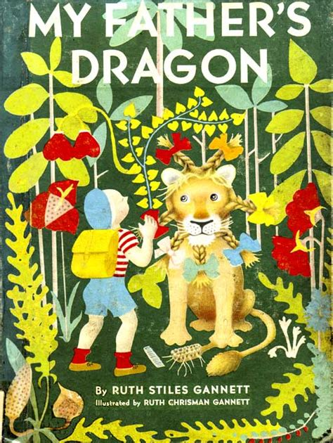 my fathers dragon my father s dragon by ruth stiles gannett