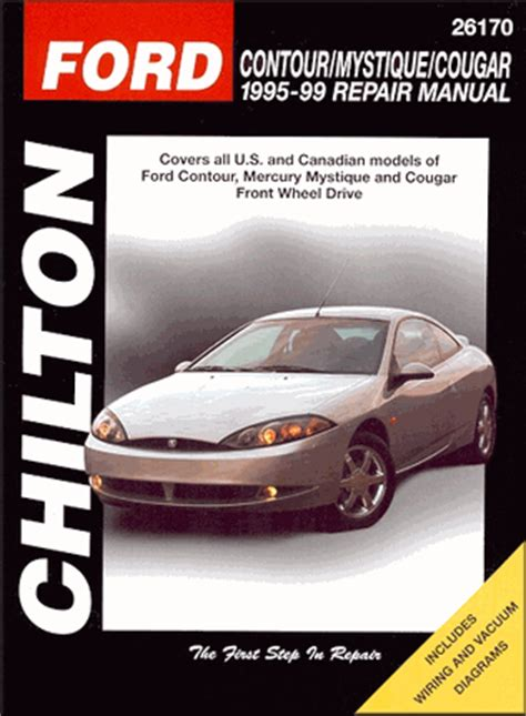 service manual 1995 mercury cougar owners repair manual 1995 1999 ford contour mystique contour mystique cougar repair manual 1995 1999 chilton 26170