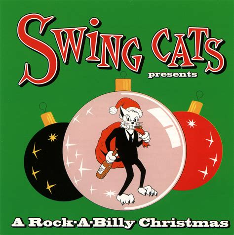 christmas swing music swing cats present a rockabilly christmas cd cleopatra