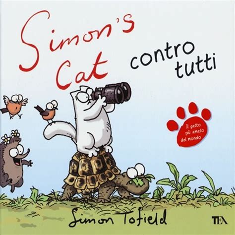 libro simons cat vs the libro simon s cat contro tutti di s tofield lafeltrinelli