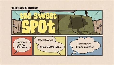 sweet spot  loud house encyclopedia fandom powered  wikia