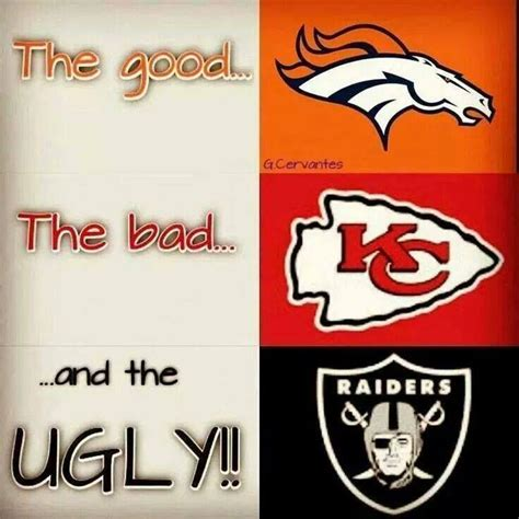 Broncos Raiders Meme - the hubs is a chiefs fan son is a raiders fan bwaaaaaaaaa bronco fever pinterest this
