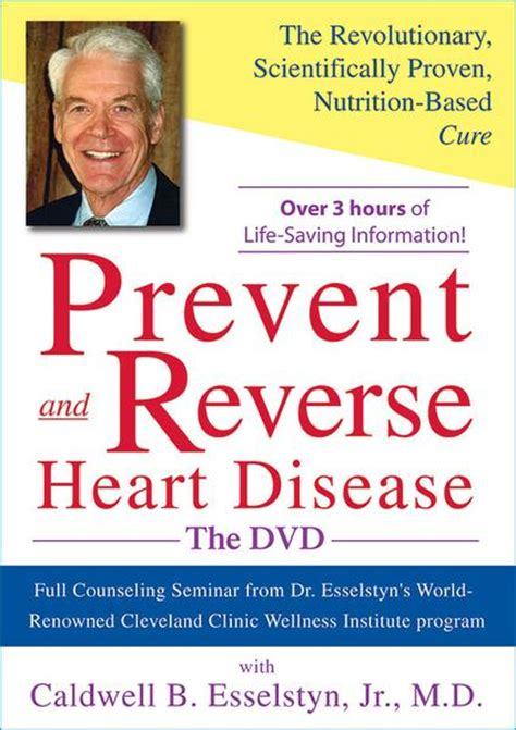 the vegan doctor s guide to reversing disease losing weight and reclaiming your books prevent disease dvd with dr esselstyn