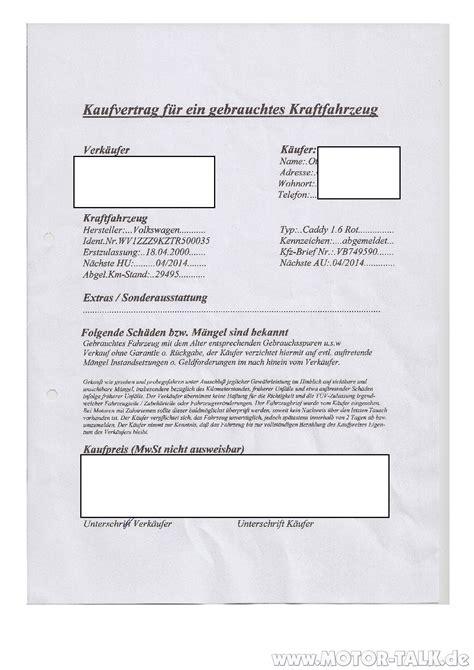 Motorrad Ohne Kaufvertrag Anmelden by Kaufvertrag Vw Caddy 23 06 2012 Ohne Datenx Mein Erster