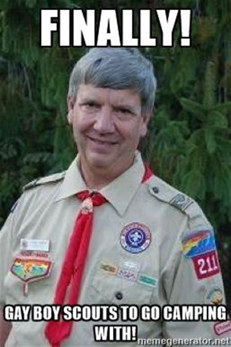 Gay Boy Meme - the boy scouts is no longer a place for young males