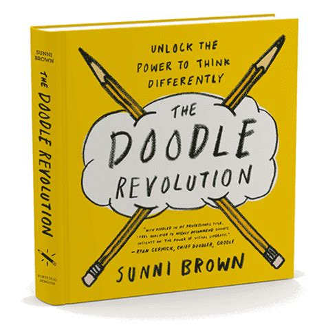 doodle revolution the doodle revolution by sunni brown sunnibrown