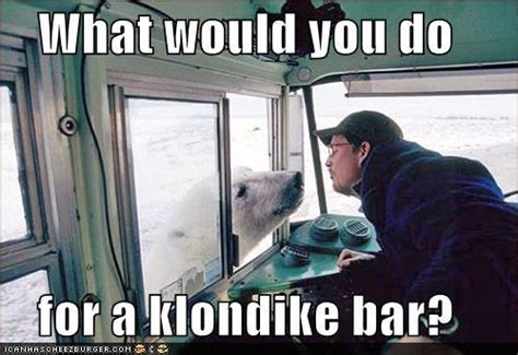 What Would You Do For A Klondike Bar Meme - klondike bar phone number