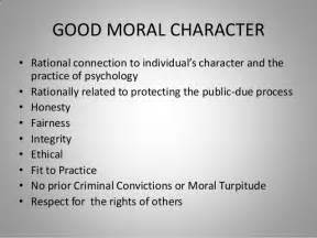 Certification Letter Good Moral Character good moral character rational connection to individual s character and