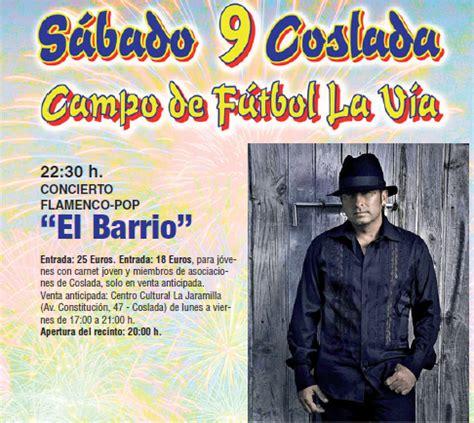 entradas para el concierto barrio en madrid nosolometro concierto de el barrio en las fiestas de