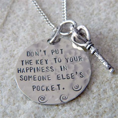 26 Key Of Happiness don t put the key to your happiness in someone else s pocket necklace
