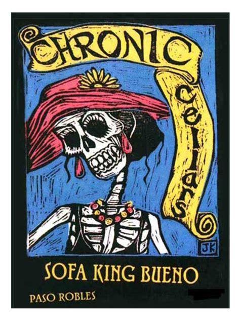 chronic cellars sofa king bueno chronic cellars chronic cellars sofa king bueno paso