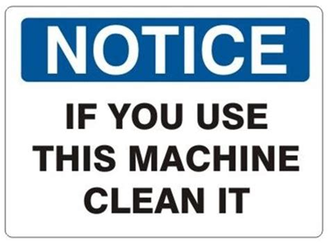 use this if you notice if you use this machine clean it sign