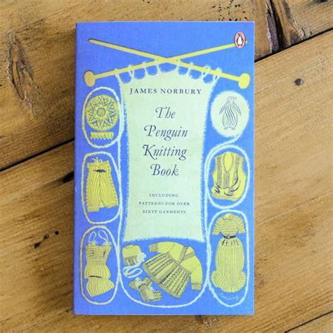 knitting books the penguin knitting book by berylune notonthehighstreet