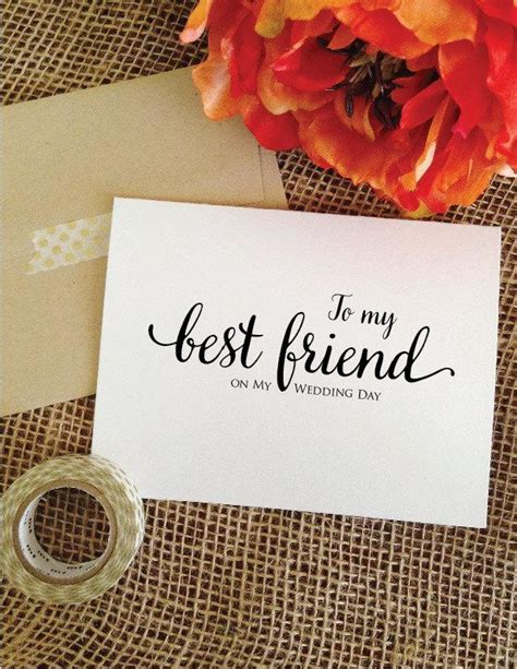 wedding card for best friend to my best friend on my wedding day lovely to best