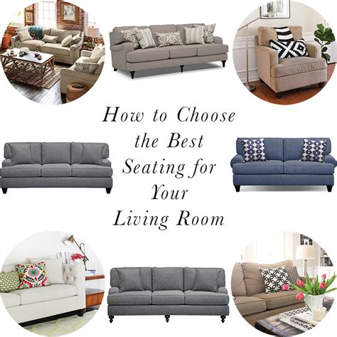 How To Choose For Living Room how to choose the best seating for your living room erin