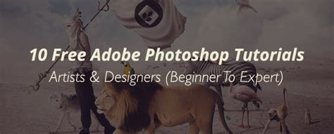 adobe photoshop tutorial pdf for beginners 10 free adobe photoshop tutorials for artists designers