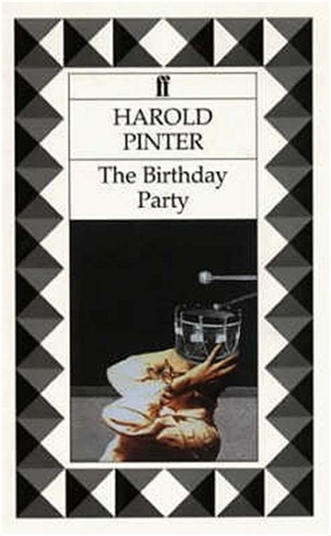 themes in birthday party by harold pinter the birthday party by harold pinter