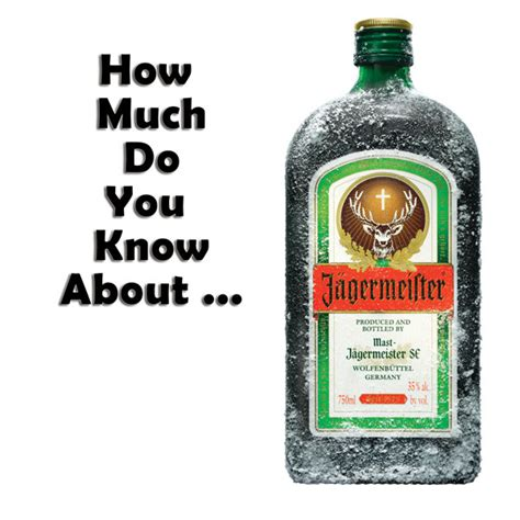 Tales And Food How Much Do You Remember by How Much Do You About Jagermeister