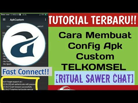 cara setting custom http telkomsel mantap cara membuat config apk custom telkomsel sawer