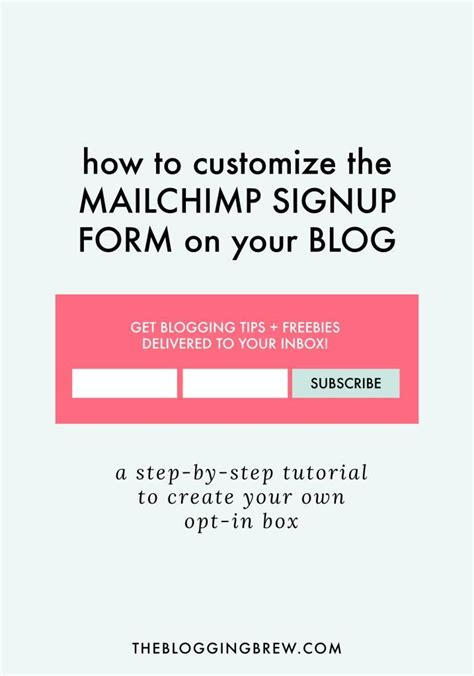 How To Create A Mailchimp Template How To Customize The Mailchimp Signup Form Tutorials Email List And Create Your Own