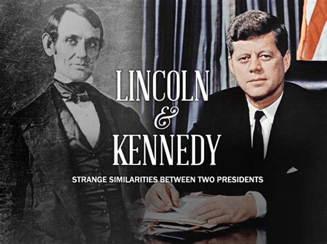 abraham lincoln and jf kennedy the uncanny similarities between former american