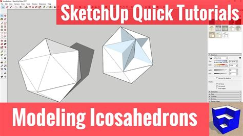 sketchup 2016 tutorial youtube modeling an icosahedron on sketchup sketchup quick
