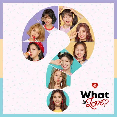 twice what is love lyric twice what is love 왓 이즈 러브 lyrics genius lyrics