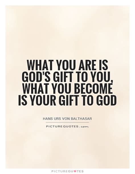 that is you becoming a after god s own semester books what you are is god s gift to you what you become is your
