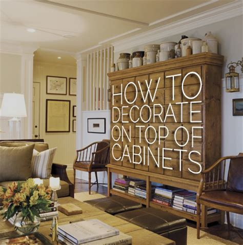 Decorating Ideas For Top Of Armoire by How To Decorate The Top Of A Cabinet Pt 2 Designed