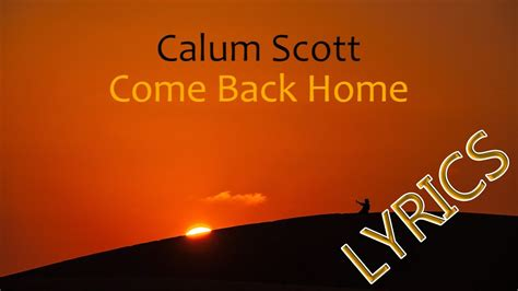 calum come back home lyrics