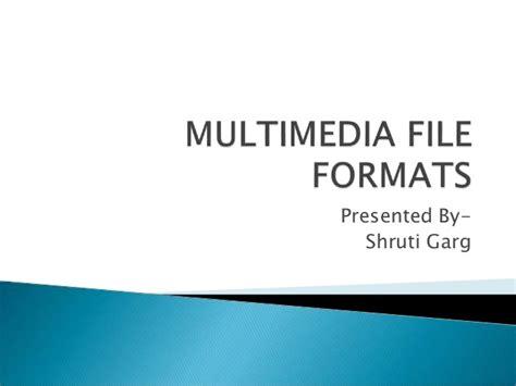 video file format in multimedia multimedia file formats