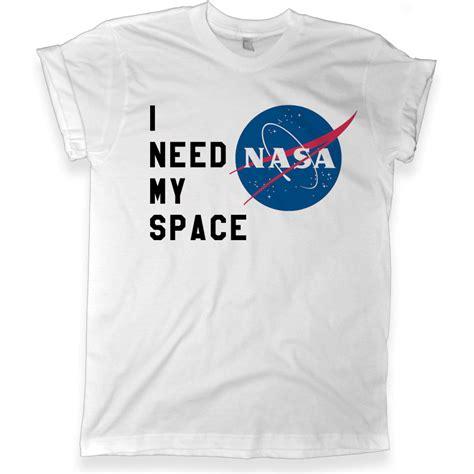 Need This T Shirt i need my space nasa grey melonkiss