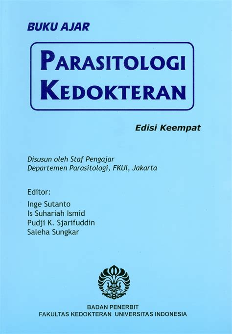 Buku Ajar Psiatri Ed 2 Ui buku ajar parasitologi kedokteran ed 4 cetak ulang 2018