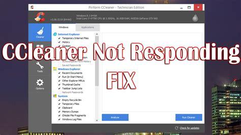 ccleaner not opening ccleaner not responding youtube