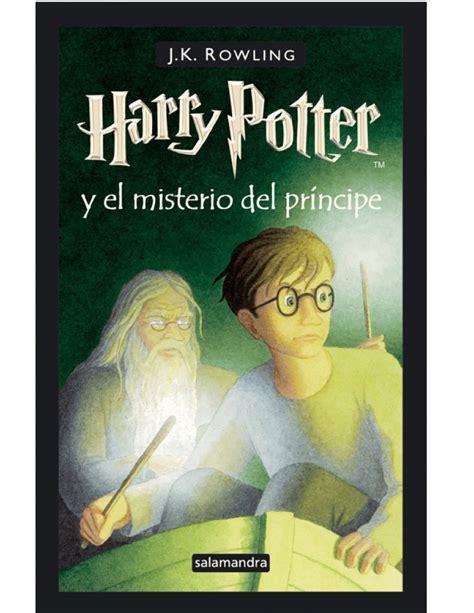 libro el principe y el el libro harry potter y el misterio del pr 237 ncipe el final de