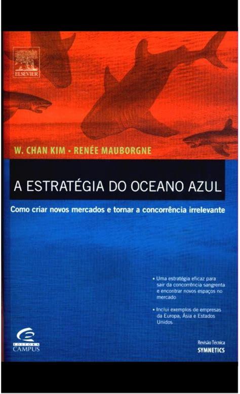 libro la cruzada del ocano la estrategia del oc 233 ano azul libro completo
