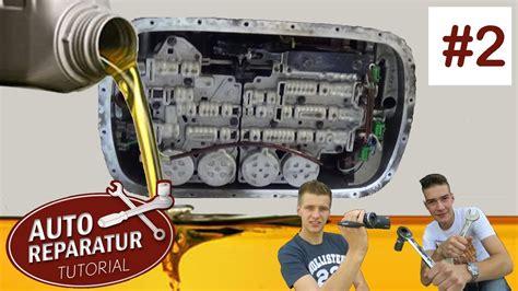 Golf 5 Automatikgetriebe Ruckelt by Automatikgetriebe 214 Lwechsel Part 2 Getriebe 246 L Wechseln