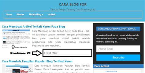 cara membuat readmore blogspot cara membuat readmore v2 di blog lebih keren cara blog for