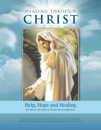 healing confessions through the principles of jesus christ healing through christ family support workbook