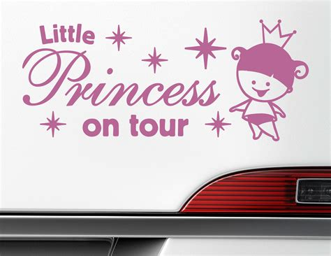 Autoaufkleber Baby Prinzessin by Autoaufkleber Little Princess On Tour Prinzessin Auf Fahrt