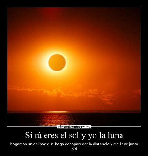 imagenes de sol y luna con frases usuario deivod desmotivaciones