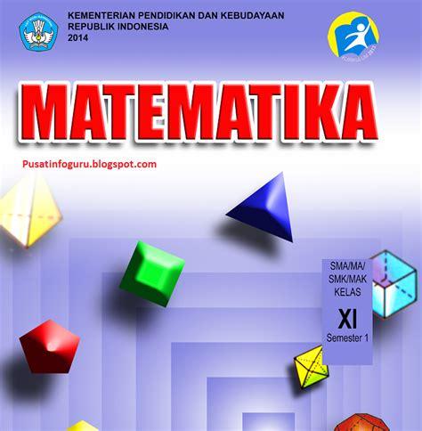 Buku Guru Matematika Smama Kelas X K 13 Revisi buku matematika kurikulum 2013 kelas x xi sma smk ma pusat info guru