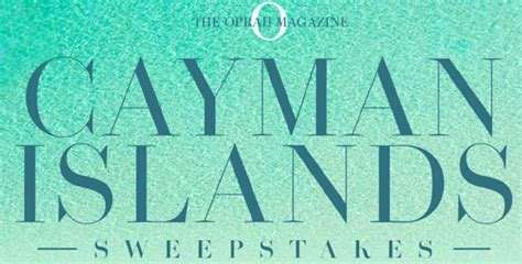How To Find Local Sweepstakes - oprah magazine cayman islands sweepstakes
