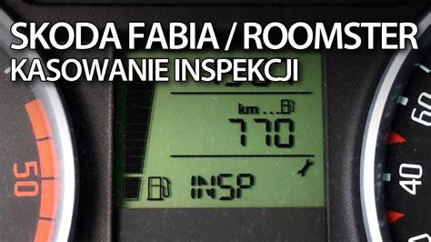 skoda roomster problems kasowanie inspekcji serwisowej skoda roomster i fabia ii