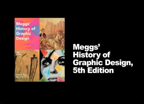 Meggs History Of Graphic Design meggs history of graphic design philip b meggs alston