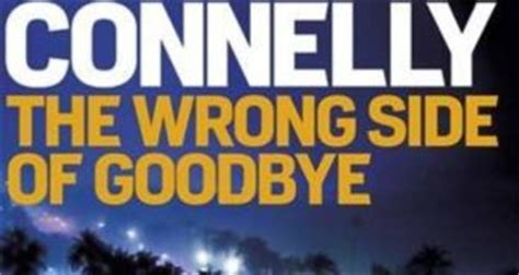 the wrong side of 1409145530 the wrong side of goodbye review one of us crime fiction s great detectives