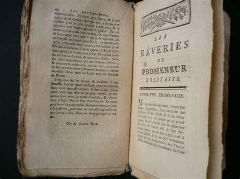 les reveries du promeneur rousseau les confessions les r 234 veries du promeneur solitaire edition originale com