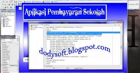 tutorial delphi 7 bahasa indonesia membuat form layar penuh delphi 7 dodysoft